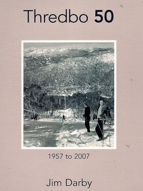 Darby, Jim (2006):   Thredbo 50 – a commemorative book