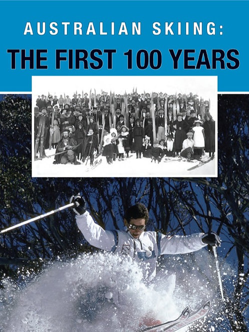 Cross, Wendy (2012):   Australian Skiing:  The First 100 Years