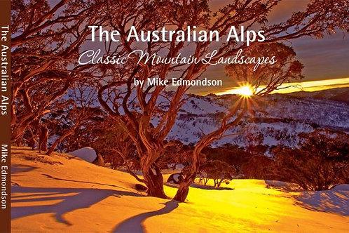 Edmondson, Michael:  The Australian Alps – Classic Mountain Landscapes