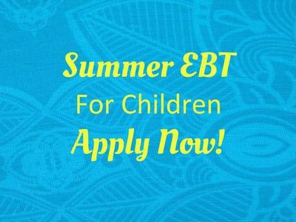 Summer Children's EBT Nutrition Program Resumes