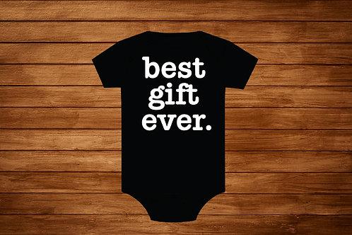 baby Onesie. Best Gift Ever. Custom Onesie . bodysuit