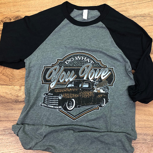 DO WHAT YOU LOVE TRUCK RAGLAN BUNDLE PACK