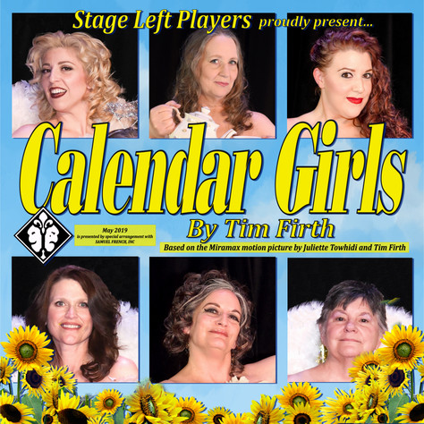 """""""Calendar Girls"""" takes the stage Friday, May 3rd at 7 PM!"""