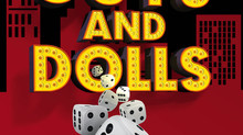 "Auditions set for 7-12 ONLINE production of ""Guys & Dolls""!"