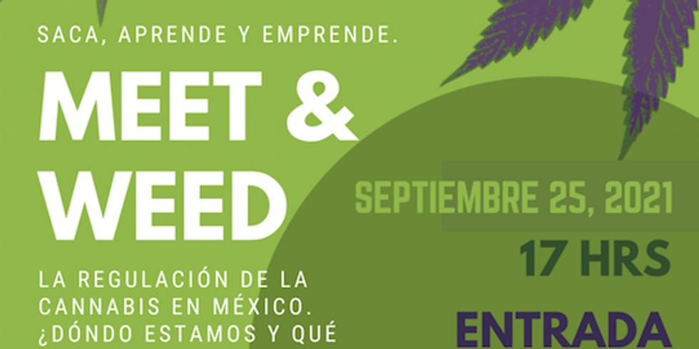 Meet & Weed. Saca, aprende y emprende.