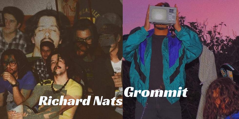 Grommit & Richard Nats