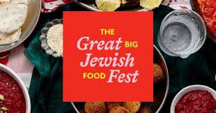 The Messiah has Come! Well, Almost. The Great Big Jewish Food Fest is Coming! Online May 19-28.