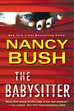 The Babysitter by Nancy Bush