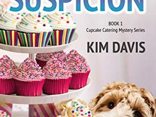 Sprinkles of Suspicion (Cupcake Catering Mystery, #1) by Kim Davis