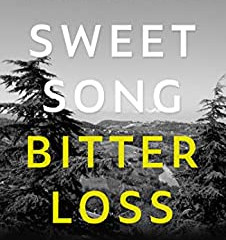 Sweet Song, Bitter Loss by Paul Hencher