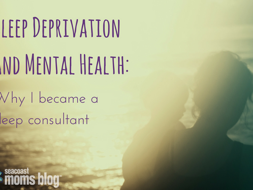 Sleep Deprivation and Mental Health: Why I Became a Sleep Consultant