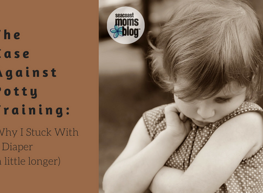 The Case Against Potty Training: Why I Stuck With a Diaper (a little longer)
