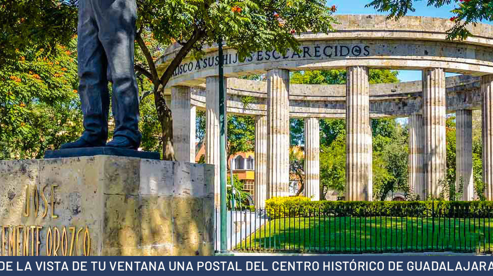 DE LA VISTA DE TU VENTANA UNA POSTAL DEL CENTRO HISTÓRICO DE GUADALAJARA