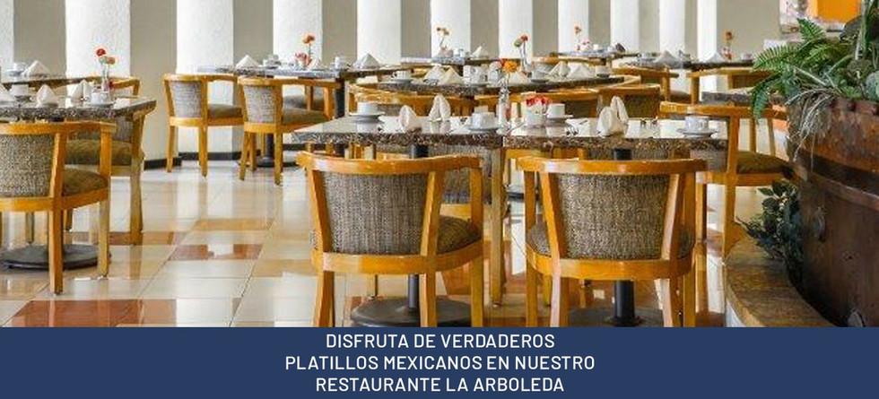 DISFRUTA DE VERDADEROS PLATILLOS MEXICANOS EN NUESTRO RESTAURANTE LA ARBOLEDA