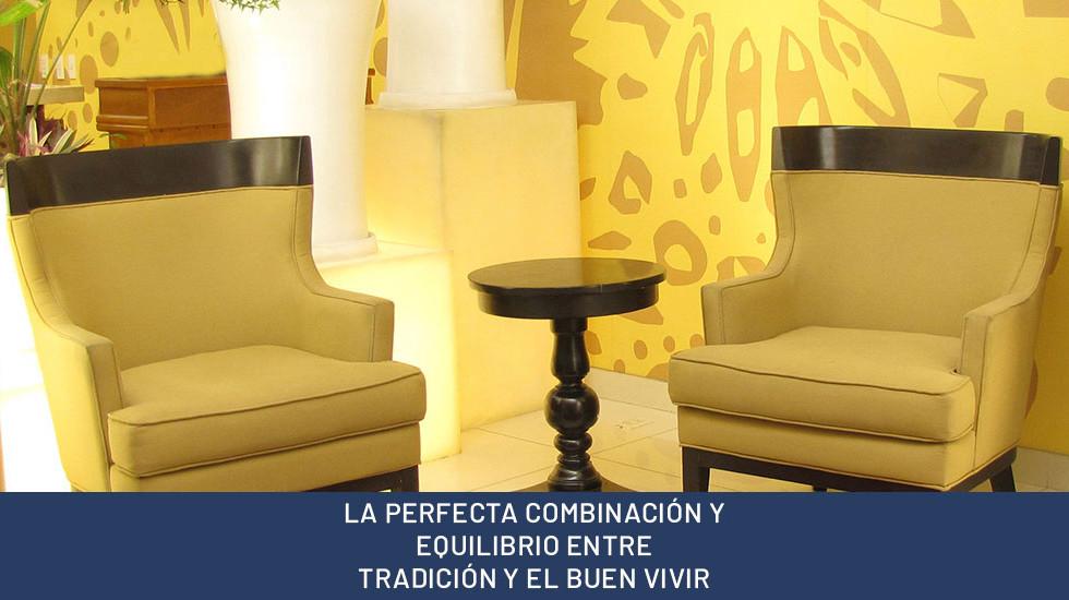 LA PERFECTA COMBINACIÓN Y EQUILIBRIO ENTRE TRADICIÓN Y EL BUEN VIVIR