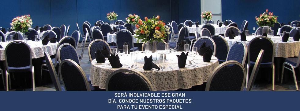 SERÁ INOLVIDABLE ESE GRAN DÍA, CONOCE NUESTROS PAQUETES PARA TU EVENTO ESPECIAL