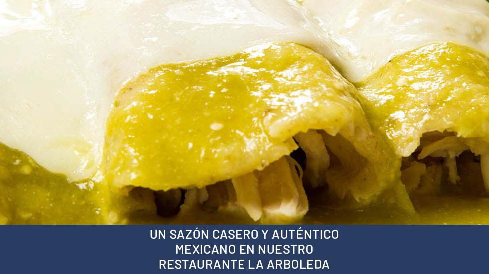 UN SAZÓN CASERO Y AUTÉNTICO MEXICANO EN NUESTRO RESTAURANTE LA ARBOLEDA