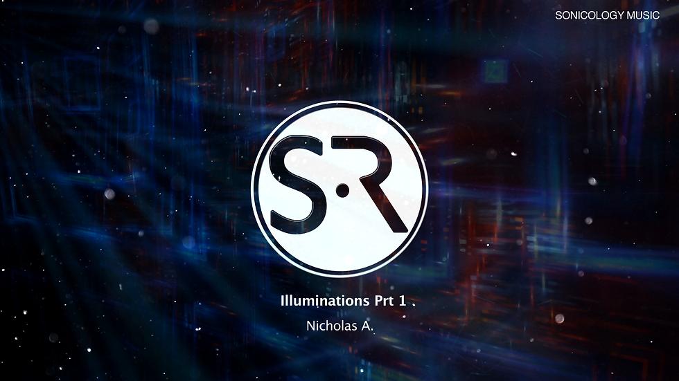Illuminations prt 1. - Nicholas A.
