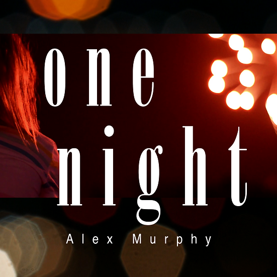 One Night - Alex Murphy