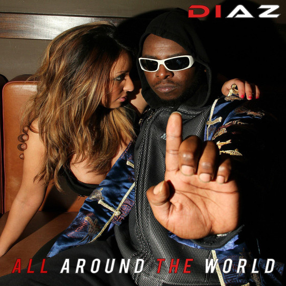 """Available for Pre Sale Now. """"All Around the World""""- Diaz Rodriguez"""
