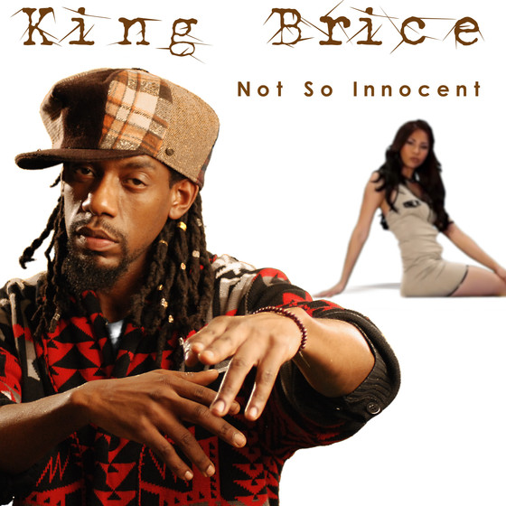 """""""Not so Innocent"""" King Brice Available now!"""