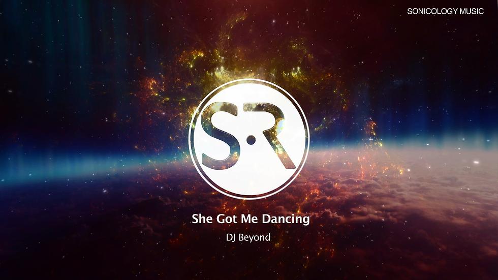 She Got Me Dancing - DJ Beyond