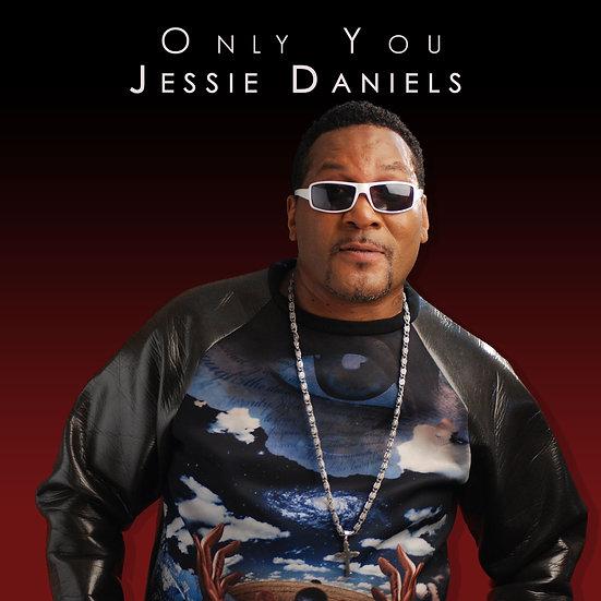 Only You - Jessie Daniels - Radio Edit