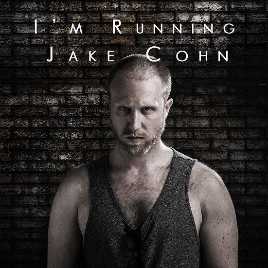I'm Running - Jake Cohn - Wayne D