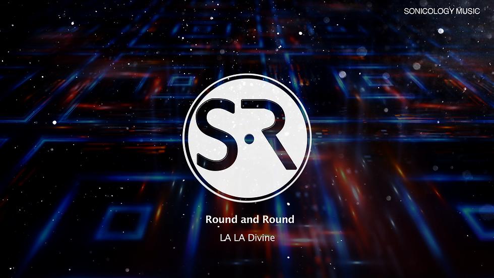 Round & Round-La La Divine  - (Video)