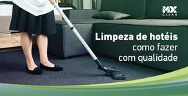 Limpeza de hotéis: como fazer com qualidade