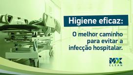 Higiene eficaz: o melhor caminho para evitar a infecção hospitalar