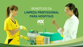 Benefícios da limpeza profissional para hospitais