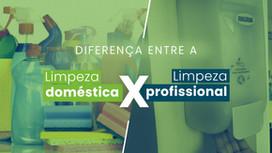 Produtos para limpeza profissional e doméstica: entenda a diferença