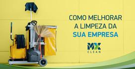 Como alcançar a melhor limpeza para a sua empresa