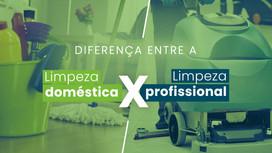 Limpeza doméstica e profissional: entenda a diferença no uso dos equipamentos