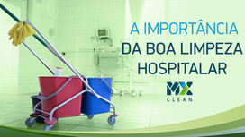 A importância da boa limpeza em hospitais