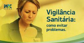 Limpeza profissional: a melhor escolha para evitar problemas com a vigilância sanitária