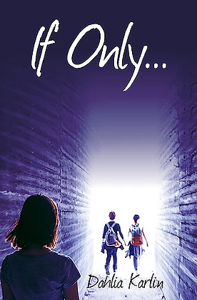 If Only Book Cover | Dahlia Karlin