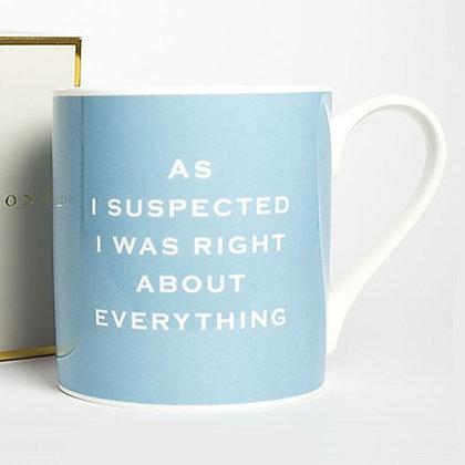 """I Was Right"" Mug"