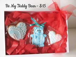 Be My Teddy Bear - $15