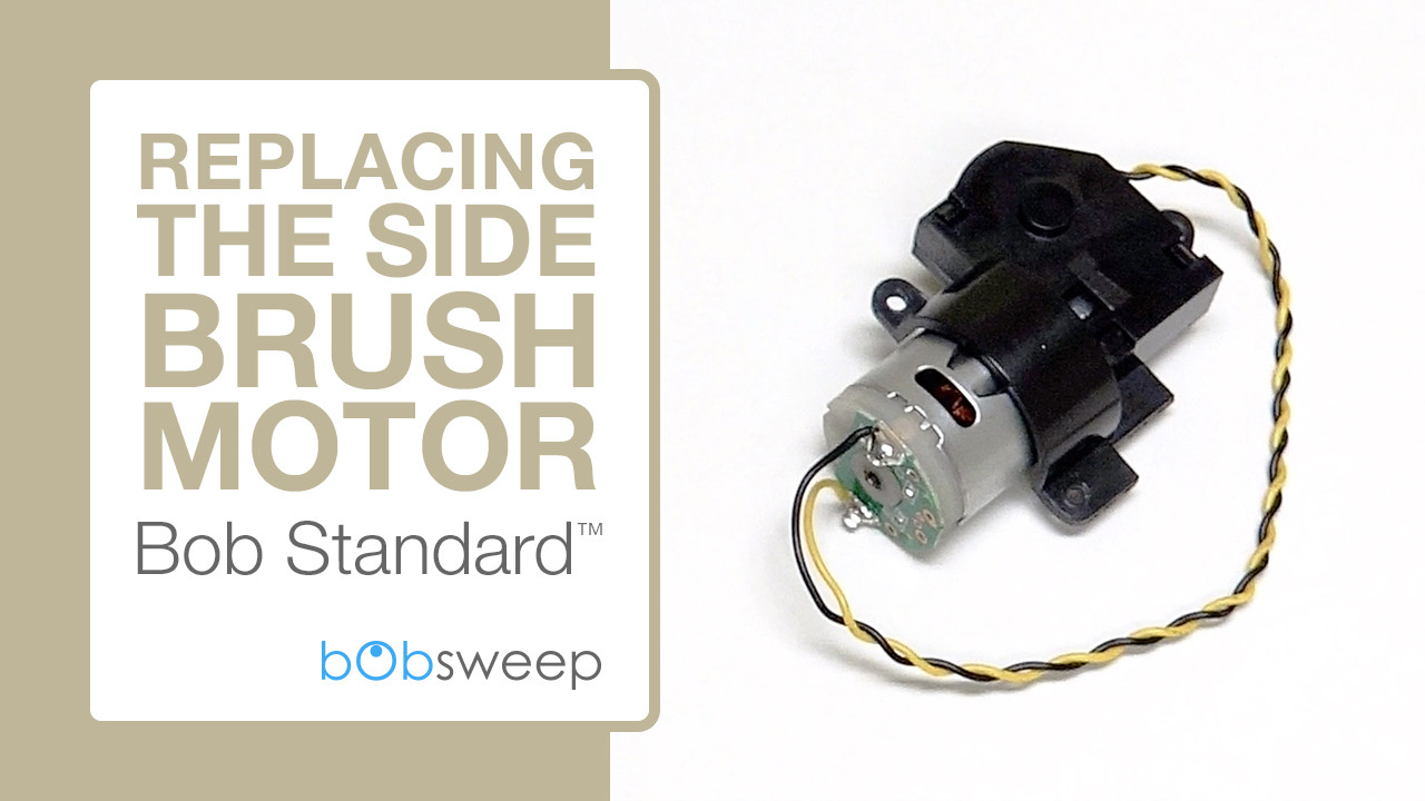 Replace the Side Brush Motor