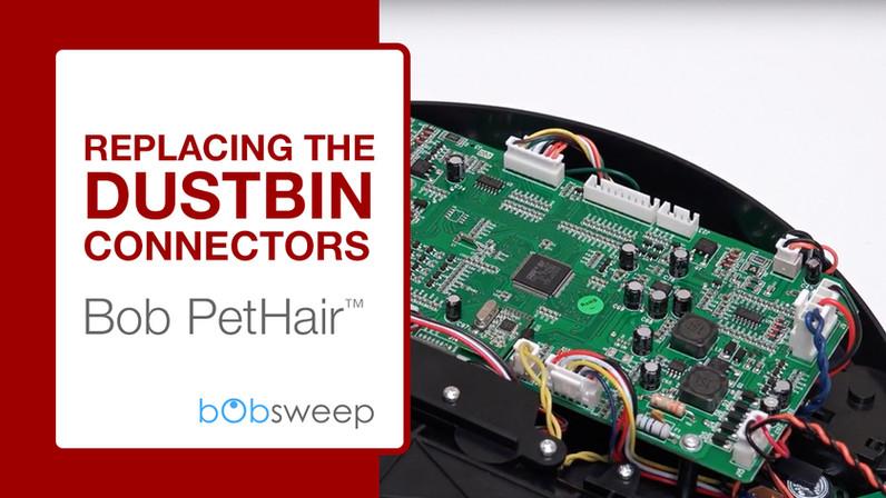 Replacing the Dustbin Connectors