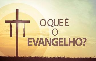 o-que-c3a9-o-evangelho.jpg