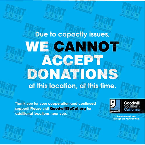 We Cannot Accept Donations