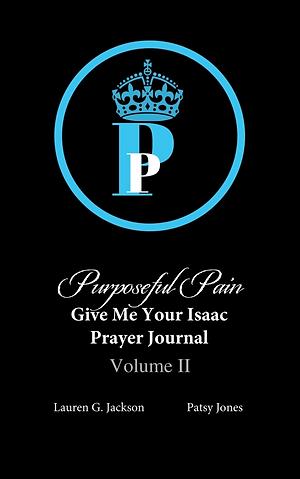Purposeful  Pain Prayer Journal ( Volume