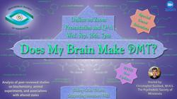 Does My Brain Make DMT meetup