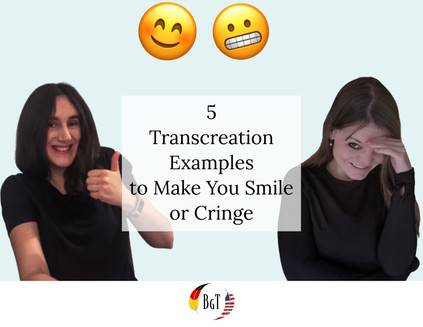 5 Transcreation Examples to Make You Smile or Cringe