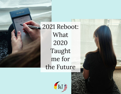 2021 Reboot: What 2020 Taught me for the Future