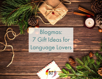 Blogmas: 7 Gift Ideas for Language Lovers