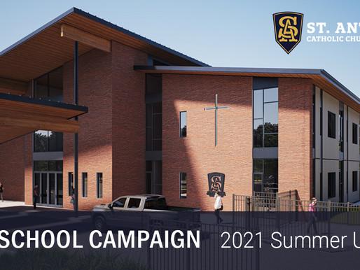 New School Campaign: Summer Update 2021